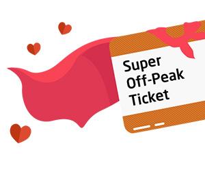 Super Off-Peak Ticket